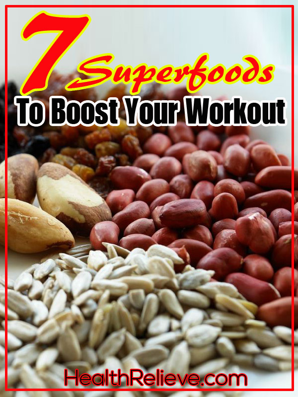 7 superfoods to boost your workout